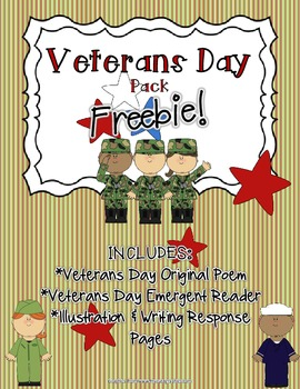 Veterans Day FREEBIE Pack! (Original Poem, Emergent Reader