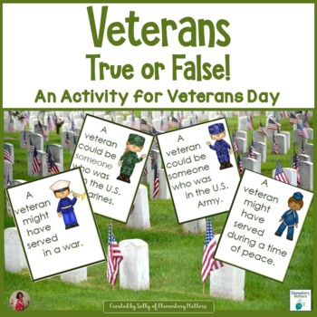 Veteran's True or False