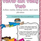 Victor and Vicky Verb- action, linking, main, and helping 