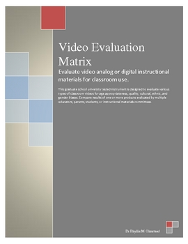 Video Evaluation Matrix