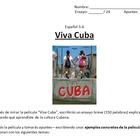 "Video Guide, Writing Assign, Rubric: ""Viva Cuba"" Spanish 3, 4, AP"