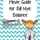 Video Worksheet for Bill Nye - Balance