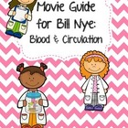 Video Worksheet for Bill Nye - Blood and Circulation