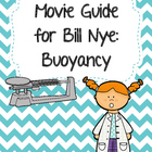 Video Worksheet for Bill Nye - Buoyancy