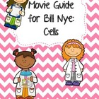 Video Worksheet for Bill Nye - Cells