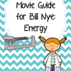 Video Worksheet for Bill Nye - Energy