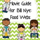 Video Worksheet for Bill Nye - Food Webs