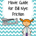 Video Worksheet for Bill Nye - Friction