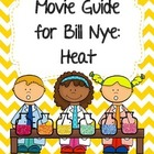 Video Worksheet for Bill Nye - Heat