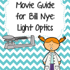 Video Worksheet for Bill Nye - Light Optics