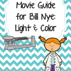 Video Worksheet for Bill Nye - Light and Color