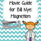 Video Worksheet for Bill Nye - Magnetism