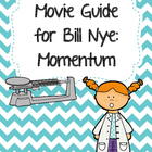 Video Worksheet for Bill Nye - Momentum