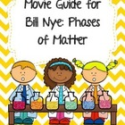 Video Worksheet for Bill Nye - Phases of Matter