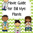 Video Worksheet for Bill Nye - Plants