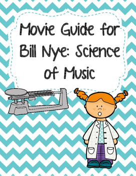 Video Worksheet for Bill Nye - Science of Music