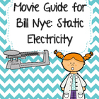 Video Worksheet for Bill Nye - Static Electricity