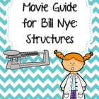 Video Worksheet for Bill Nye - Structures