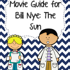 Video Worksheet for Bill Nye - The Sun