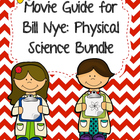 Video Worksheets for Bill Nye - Physical Science Bundle