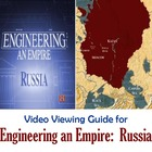 Viewing Guide for 'Engineering an Empire--Russia'