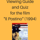 "Viewing Guide for the Film ""Il Postino"" (1994)"