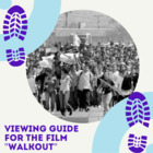 Viewing Guide for the film &quot;Walkout&quot;