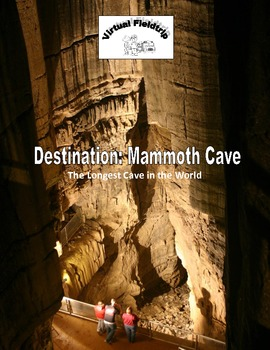 Virtual Fieldtrip - Mammoth Cave