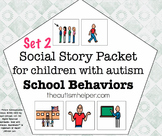 Visual Social Story Packet for Children with Autism: Schoo