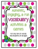 Vocabulary Activities and Game templates for any words or unit