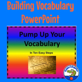 Vocabulary Builder - Pump Up Your Vocabulary in Ten Easy Steps
