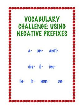 Vocabulary Challenge: Using Negative Prefixes