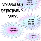 Vocabulary Detectives Task Cards 2 Synonyms, Homonyms, Antonyms