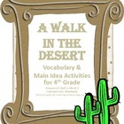Vocabulary & Main Idea Activites for Walk in the Desert