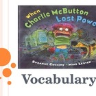 Vocabulary Powerpoint When Charlie McButton Loses Power (R
