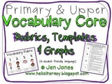 Vocabulary Rubrics,Templates & Graphs for Common Core Instruction