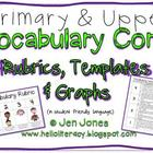 Vocabulary Rubrics,Templates &amp; Graphs for Common Core Instruction