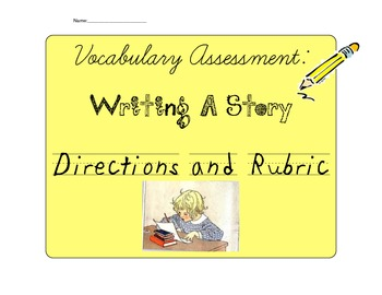 Vocabulary Word Assessment-Story Directions and Rubric