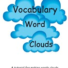 Vocabulary Word Clouds:  Tutorial