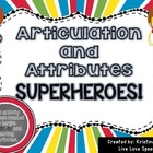 Vocalic R and Attributes Superheros