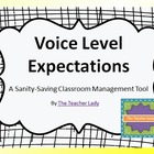 Voice Level Expectations: A Sanity-Saving Classroom Manage