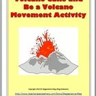 Volcano Cake and Be a Volcano Movement Activity