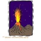 Volcanoes!  Vocabulary Quiz