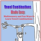 Vowel Combinations Made Easy: Multisensory and Fun Activities