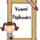 Vowel Flipbooks