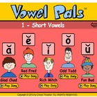 Vowel Pals - Short Vowel Activities and Songs for  SMARTboard