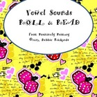 Vowel Sounds Roll and Read