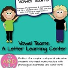 Vowel Teams- Letter Learning Center CCSS Aligned