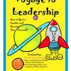 Voyage to Leadership Unit- How to Spot a Leader and Become