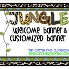 WELCOME / CUSTOMIZED BANNER for a JUNGLE ~ SAFARI CLASSROOM THEME